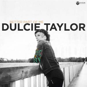 Dulcie-Taylor-Better-Part-Of-Me-Cover-Square-1500x1500-F-1024x1024